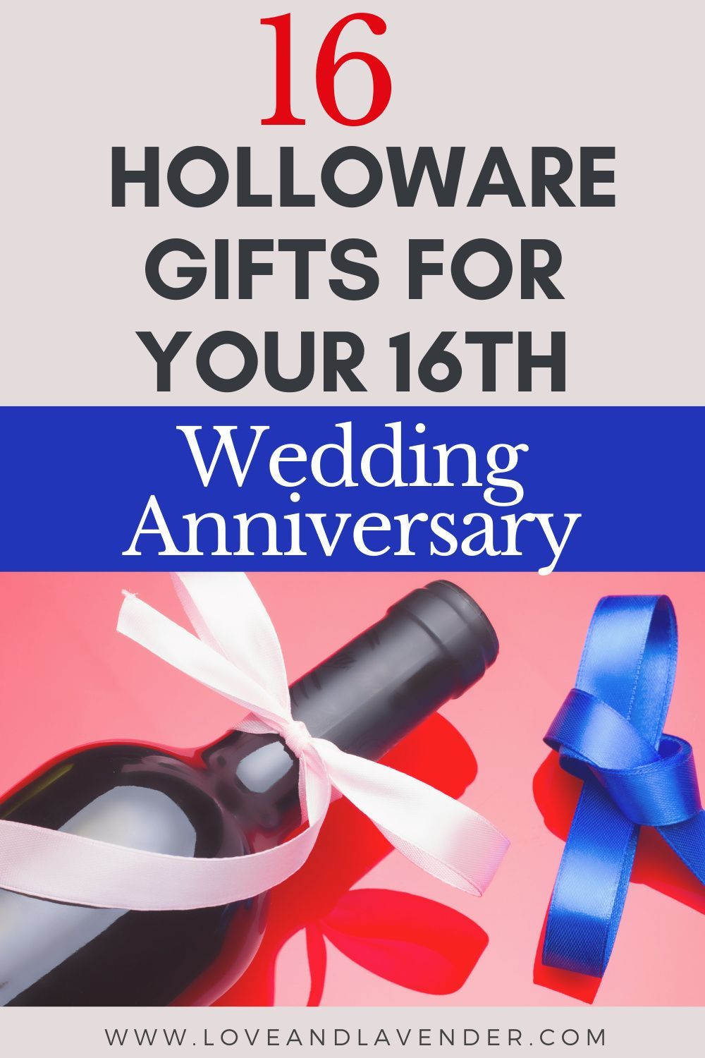 23 Anniversary Gifts For Your Sweet 16th Year 16th Wedding Anniversary 23rd Anniversary Gifts Anniversary Gifts For Him