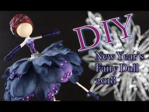 (2) DIY New Year's Fairy Doll 2018 | How To Make A Doll - YouTube #dollmaking