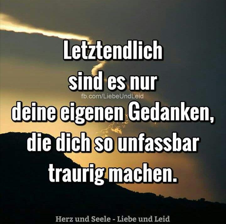 Pin Von Heidi Lehsig Auf Gedanken Nachdenken Gedanken Spruche Herz Und Seele