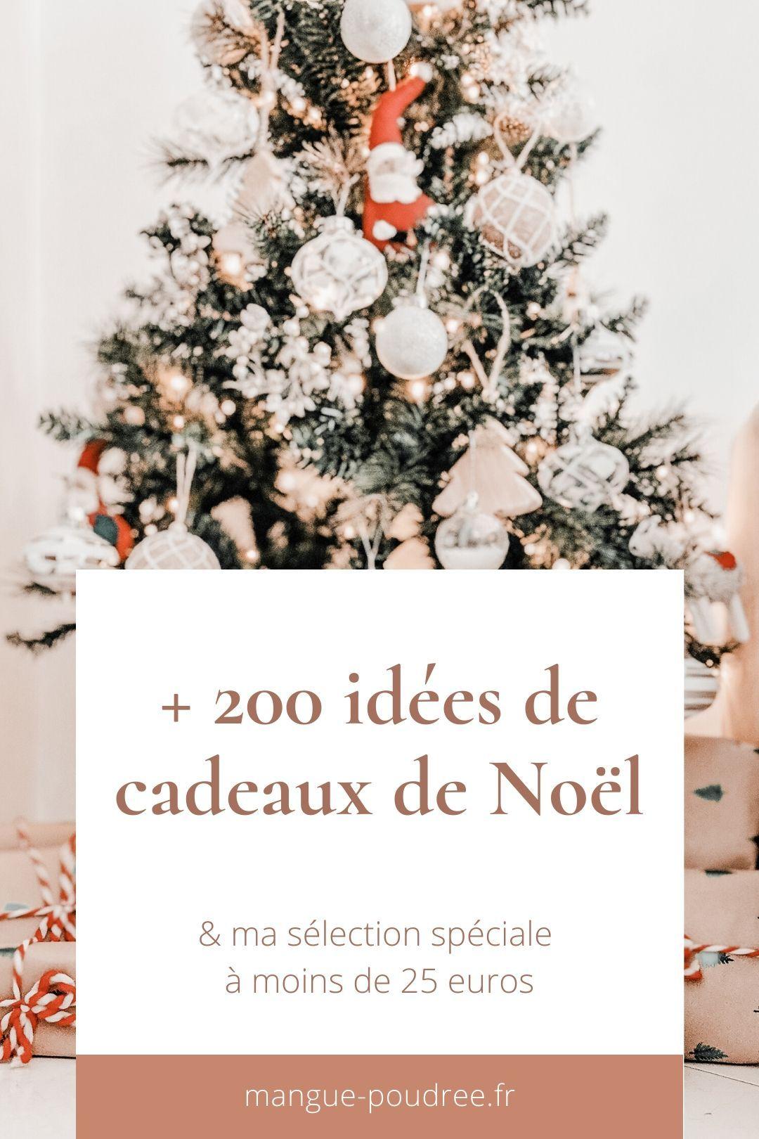Mes idées de cadeaux de Noël + ma sélection à moins de 25 euros