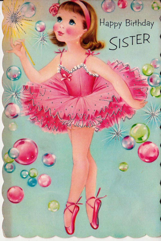 Vintage Happy Birthday Sister Ballerina Greetings Card