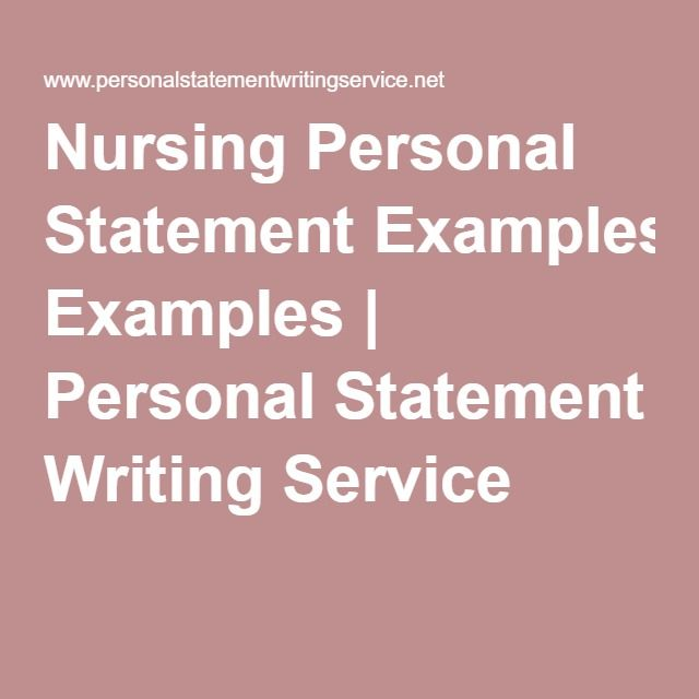 Nursing personal statement should be written with great care and - examples of personal statements