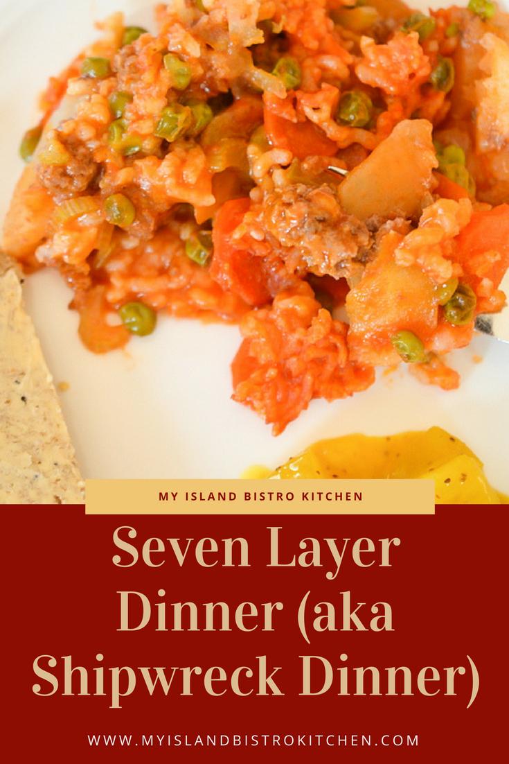 Seven Layer Dinner Aka Shipwreck Dinner Recipe Dinner Casseroles Dinner Newfoundland Recipes