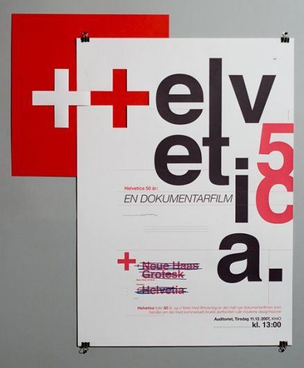 Helvetica documentary poster. I'm still kind of shocked someone made a documentary about a typeface -- and people watched it!