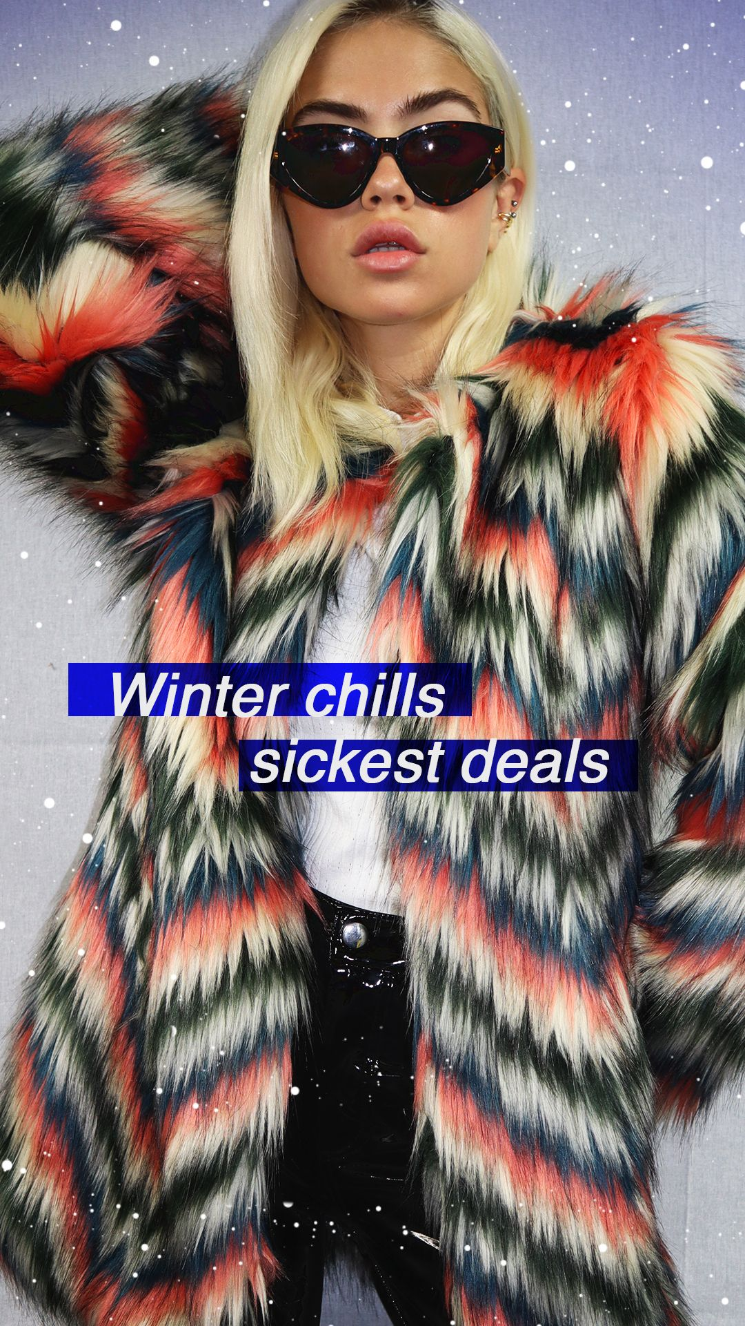 Stay Warm and Fashionable this Cold Winter. Don't leave