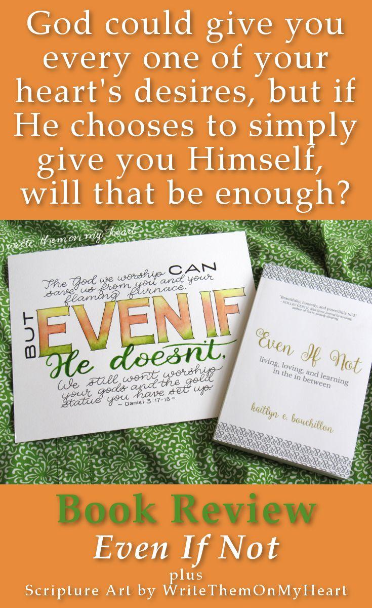 #christianbookreview #daniel3 #scriptureart #evenifnot