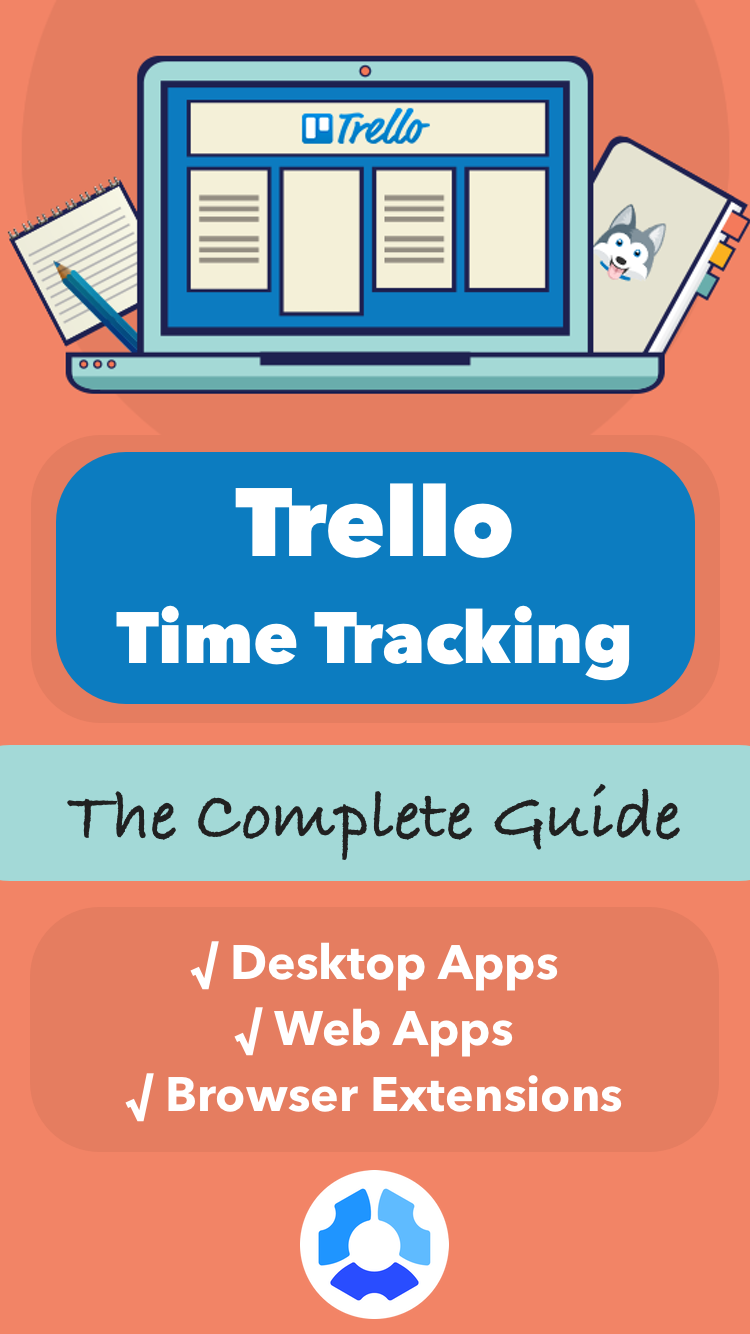 Trello Time Tracking Everything You Need to Know Kanban