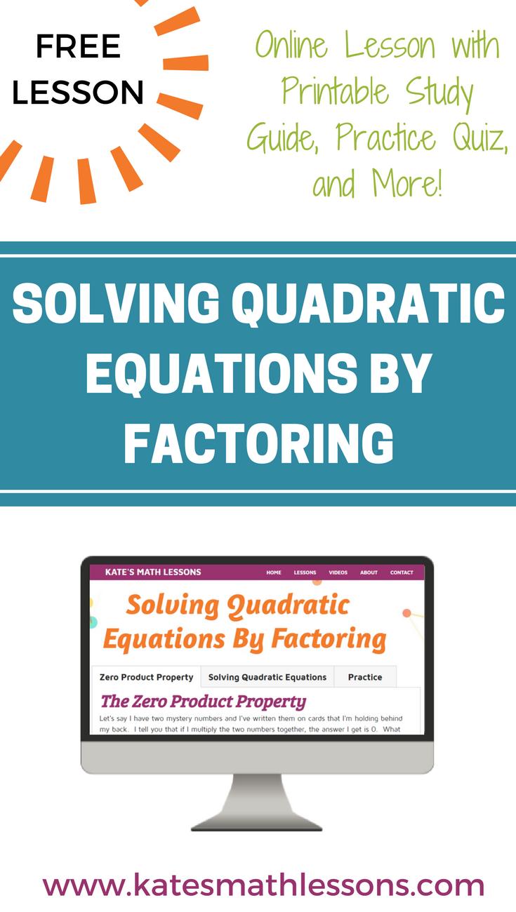 Solving Quadratic Equations By Factoring Quadratics Quadratic Equation Printable Study Guides [ 1300 x 735 Pixel ]