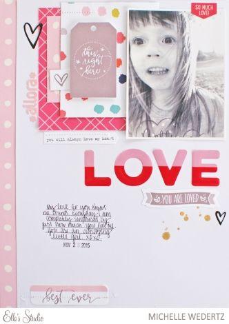 Love scrapbook layout by Michelle Wedertz for Elle's Studio