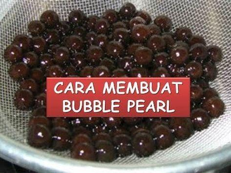 Cara Membuat Bubble Pearl Resep Mudah Bikin Bubble Pearl Youtube Makanan Ringan Manis Makanan Dan Minuman Makanan Penutup