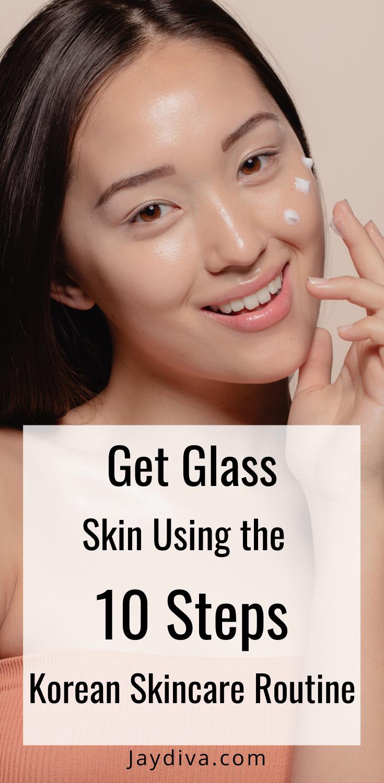 10 Step Korean Skincare Routine Korean 10 Step Skin Care Korean Skincare Routine Korean Skincare