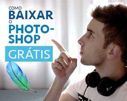 Como Baixar o Photoshop Grátis (Em Português BR)