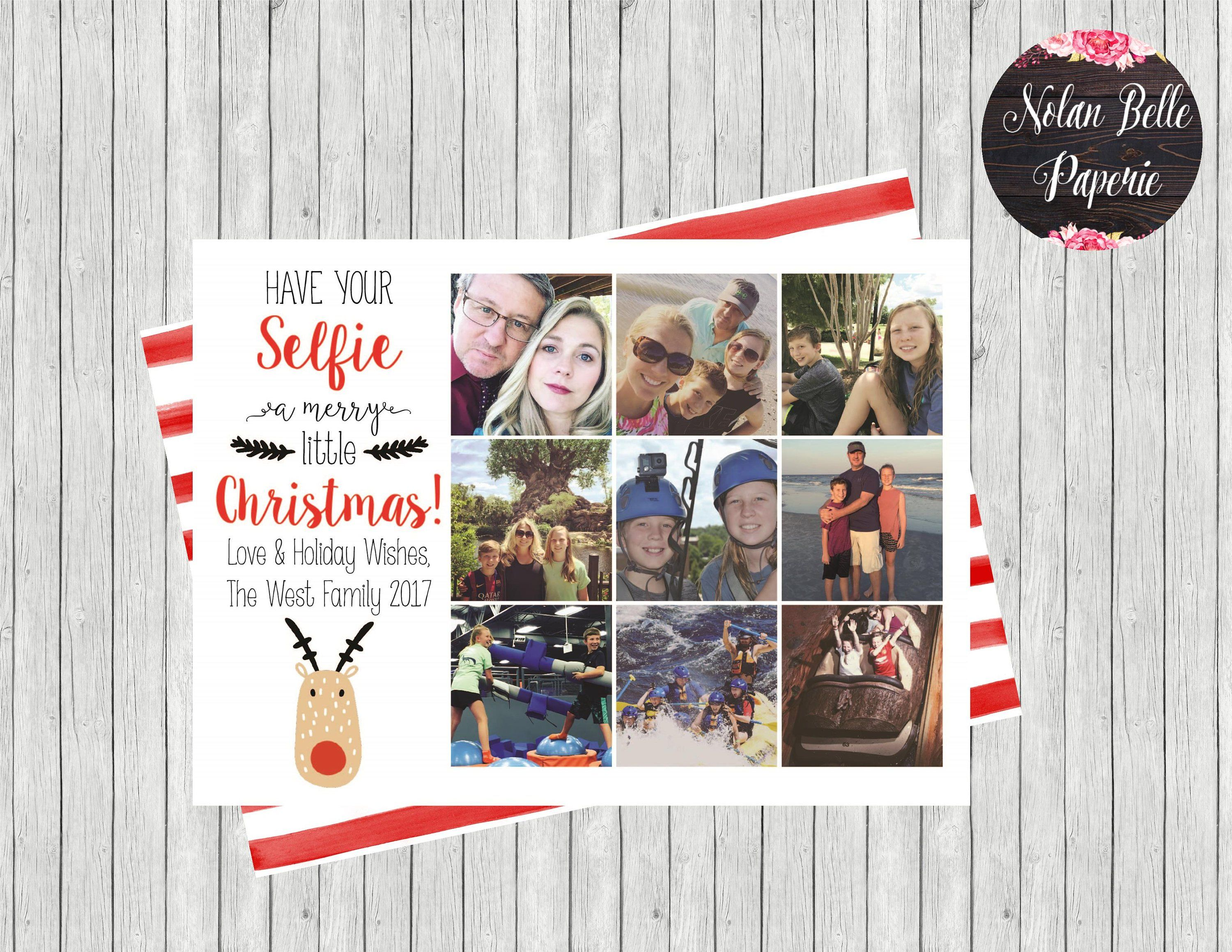 Pin By Nolan Belle Paperie On Holiday Ideas Selfie Christmas Card Family Christmas Cards Christmas Photo Cards