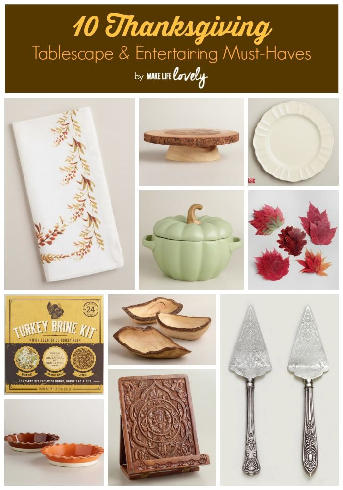 Thanksgiving Entertaining thanksgiving tablescape and entertaining must-haves | thanksgiving