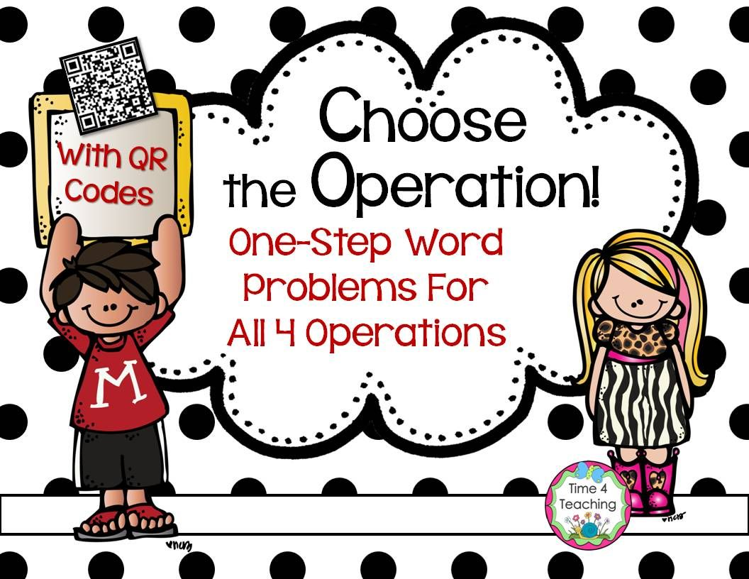 One Step Word Problems For All 4 Operations With Qr Codes