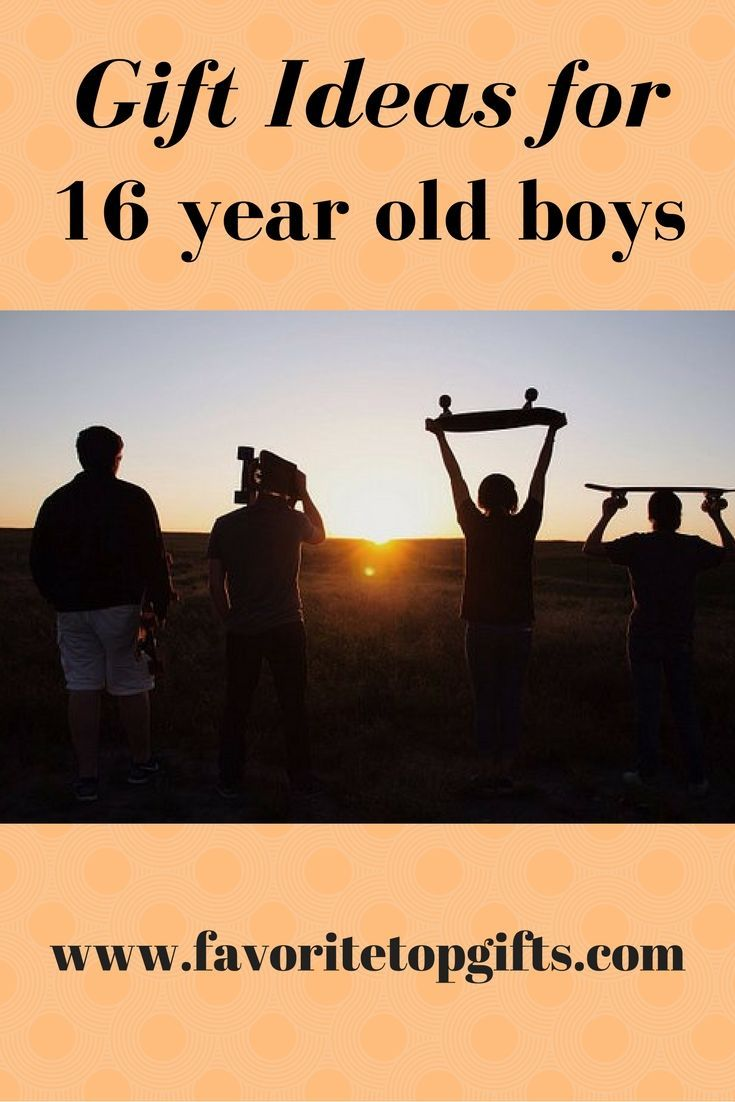 Best Gifts and Toys for 16 Year Old Boys Top blogs Toy and Gift