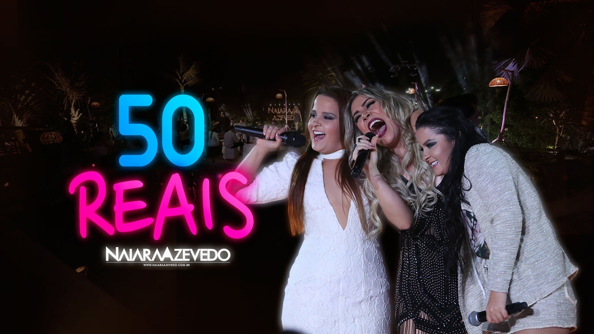 Naiara Azevedo Ft Maiara E Maraisa 50 Reais Musicas