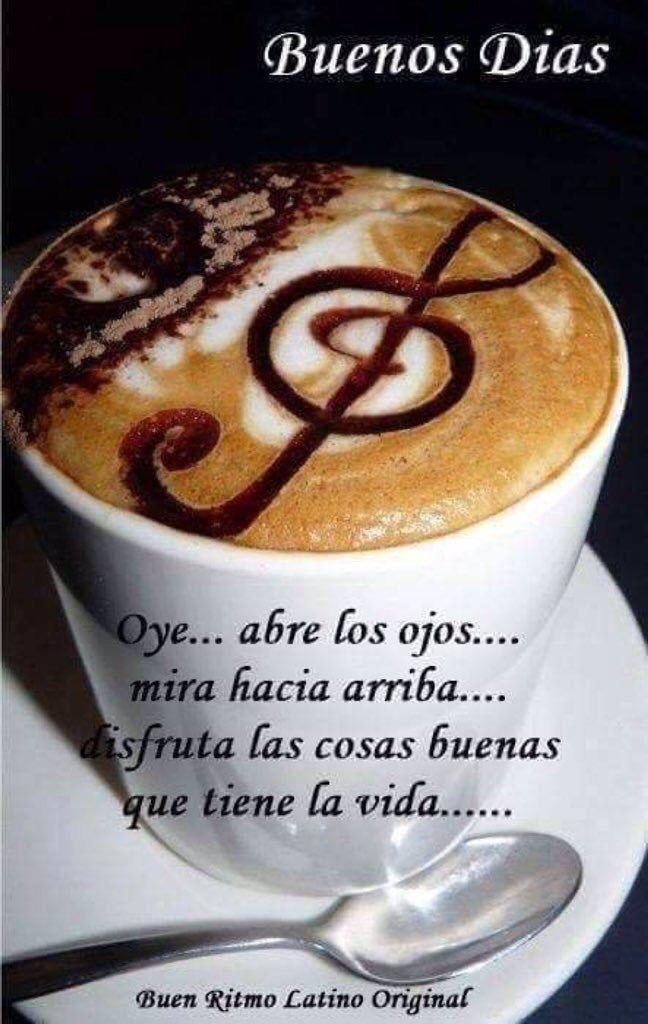 Buenos días | Buenos dias cafe, Sé bueno, Buenos dias