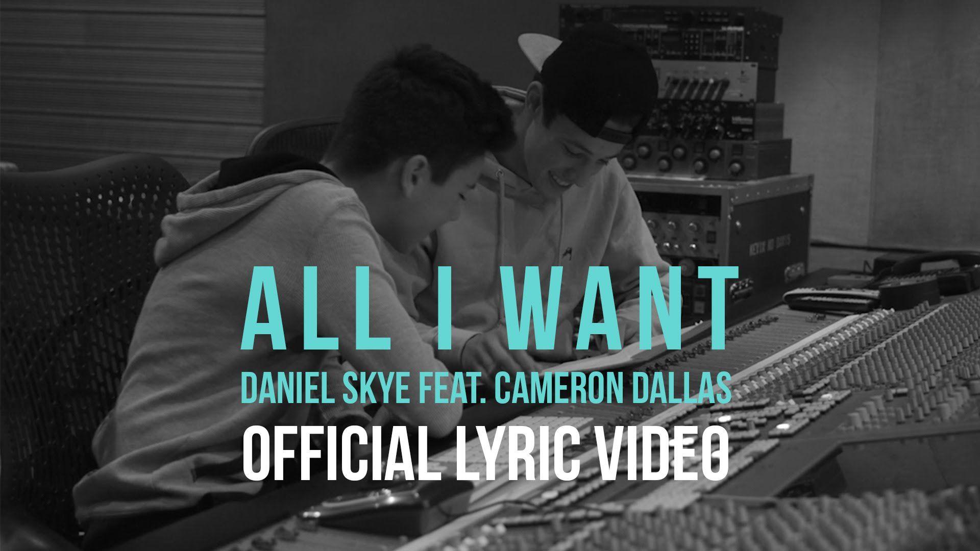 All I Want Cameron Dallas