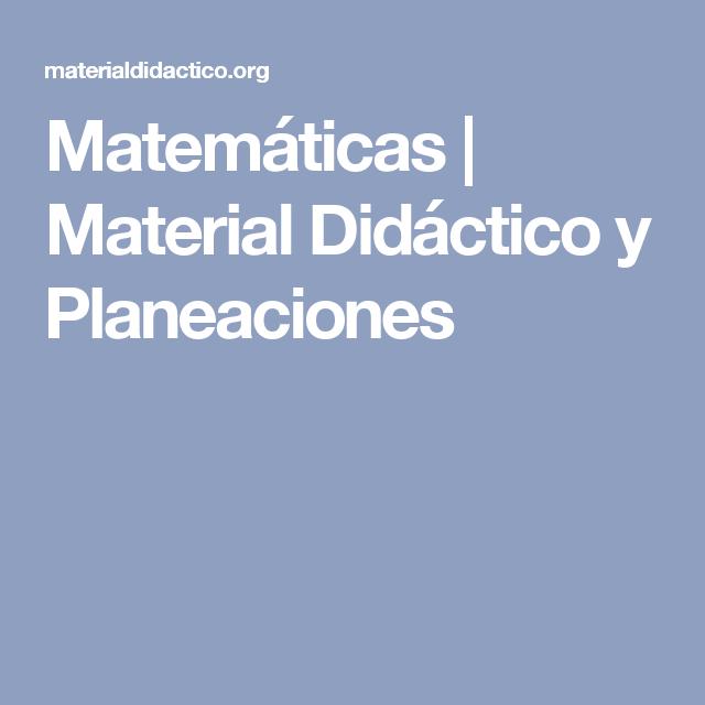 Matemáticas | Material Didáctico y Planeaciones