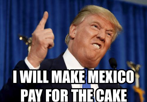 Mexico Birthday Trump In 2020 Funny Happy Birthday Meme Happy Birthday Quotes Birthday Quotes For Him