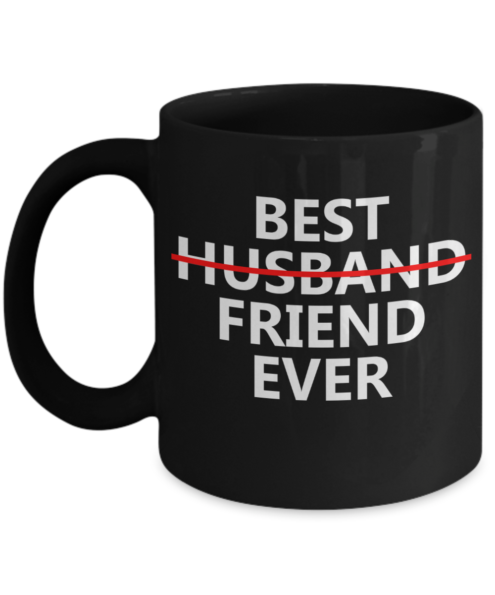 Coffee Mug Quotes For Husband Gifts For Him 11 Oz Black Cup