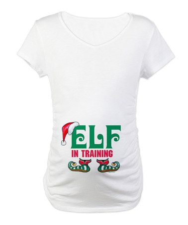 2c64a35e0277a Take a look at this White 'Elf In Training' Maternity Tee by CafePress on  #zulily today!