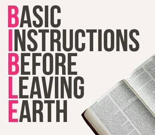 Bible Basic Instructions Before Leaving Earth Bible Verses