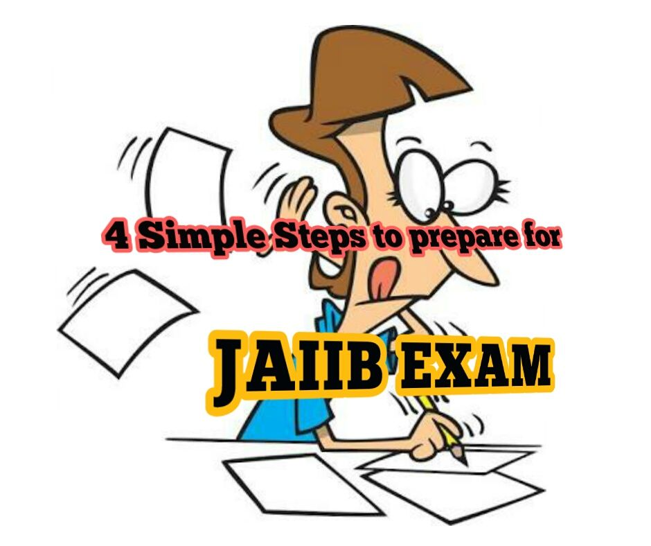 HOW TO PREPARE FOR THE JAIIB EXAM All you need to know about JAIIB