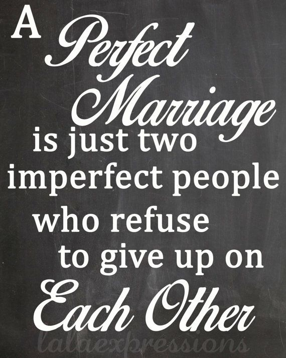 a perfect marriage is just two imperfect people by lalaexpressions