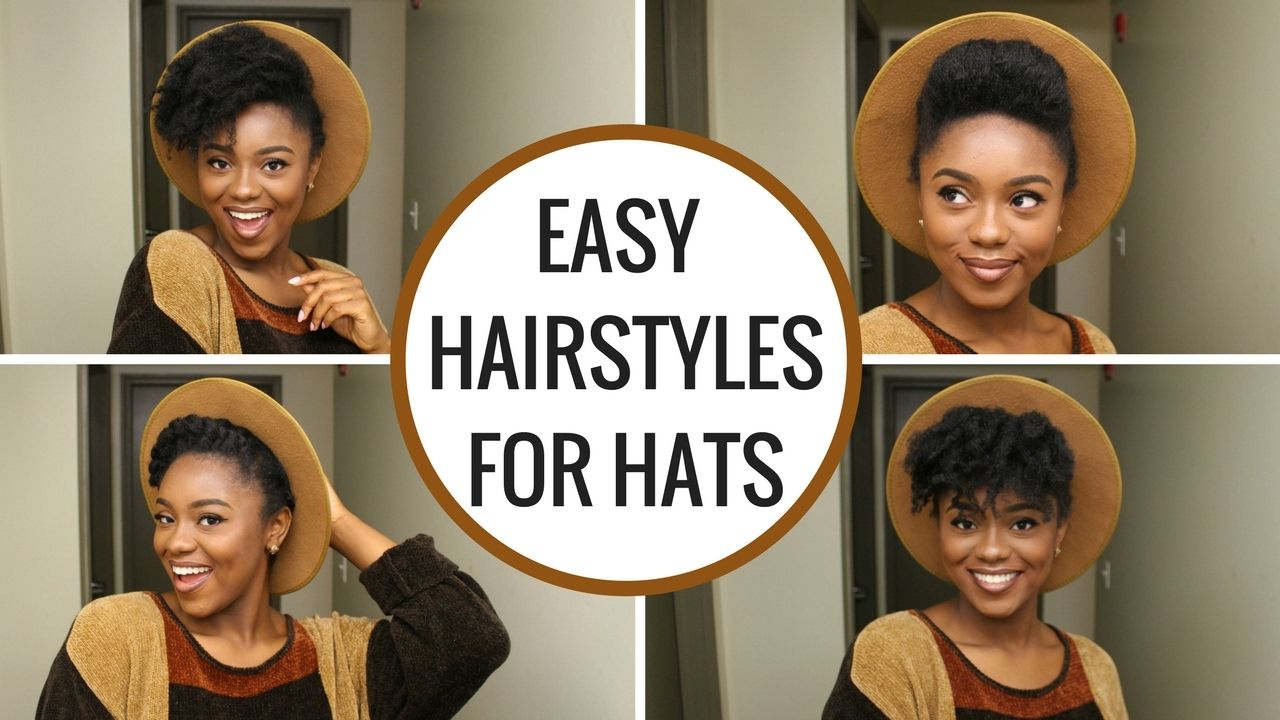 natural hairstyles for hats quick u easy youtube pinterest