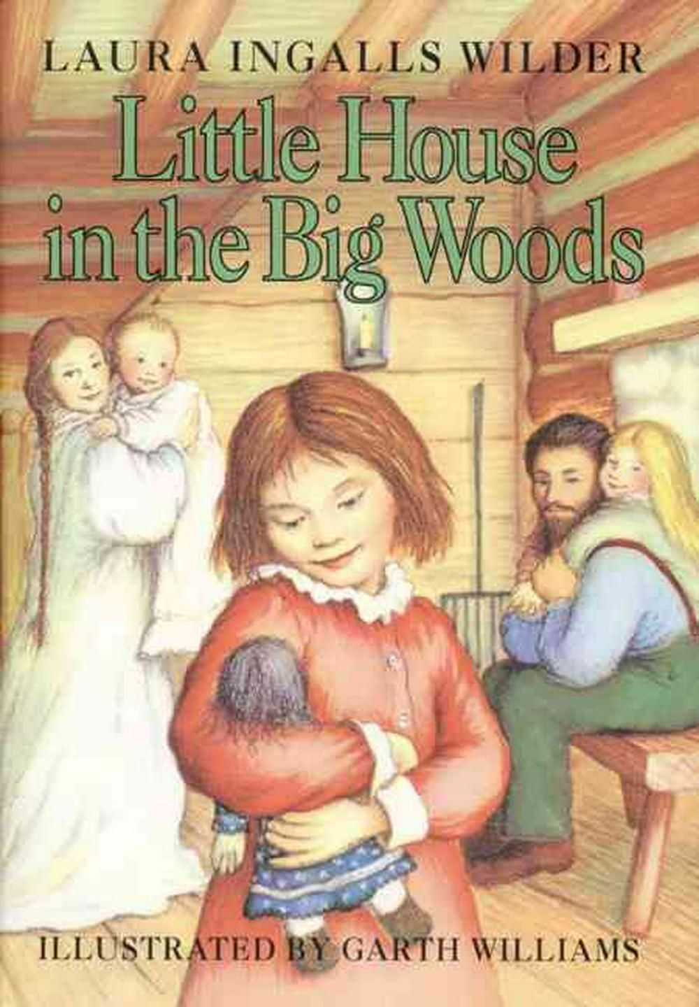 Image Result For Little House In The Big Woods Book Cover