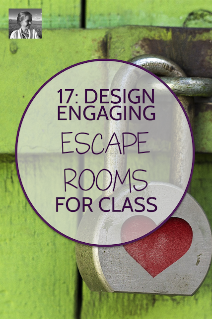17 Design Engaging Escape Rooms For Class Escape Room Teachers Room Creative Lesson Plans