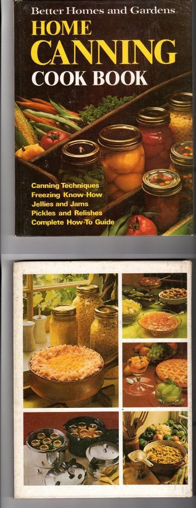 cfd00e369c07eddc69c7d180a2925034 - Better Homes And Gardens Complete Canning Guide Freezing Preserving Drying