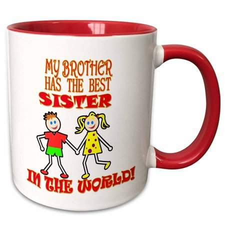 3drose My Brother Has The Best Sister In The World Funny Quotes Popular Two Tone Red Mug 11 Ounce Red Mug Best Sister Mugs