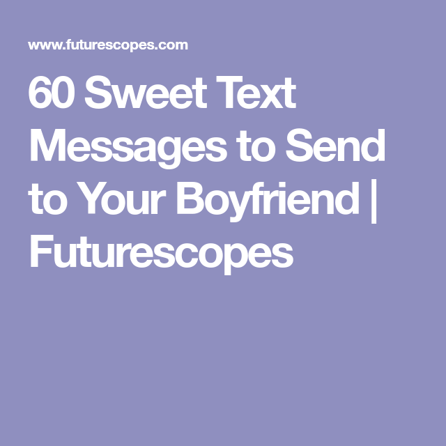 Sweet text messages for dating