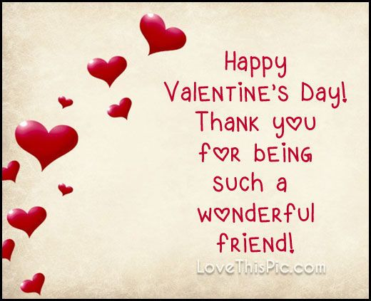 wonderful friend on valentines day valentines day quotes for