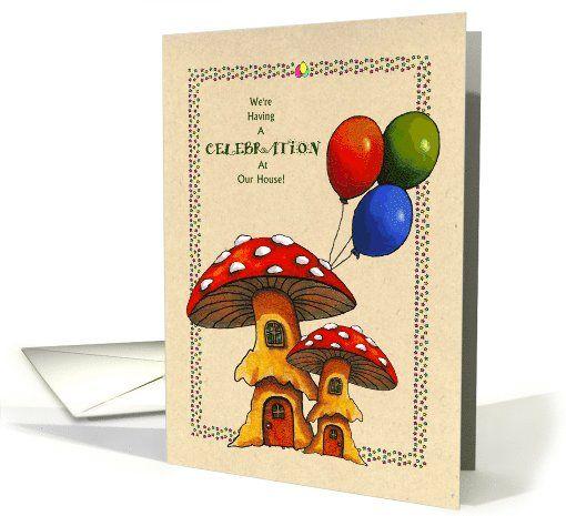 Adoption Announcement, Celebration: Mushroom Home
