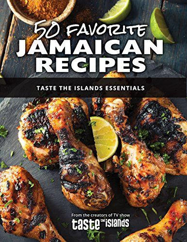 Chef behind popular taste the islands cooking show releases chef behind popular taste the islands cooking show releases jamaican cookbook forumfinder Image collections