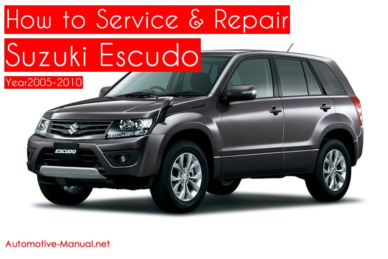 How To Service Repair Suzuki Escudo 2005 2010 Pdf Manual Suzuki Repair Manuals Repair