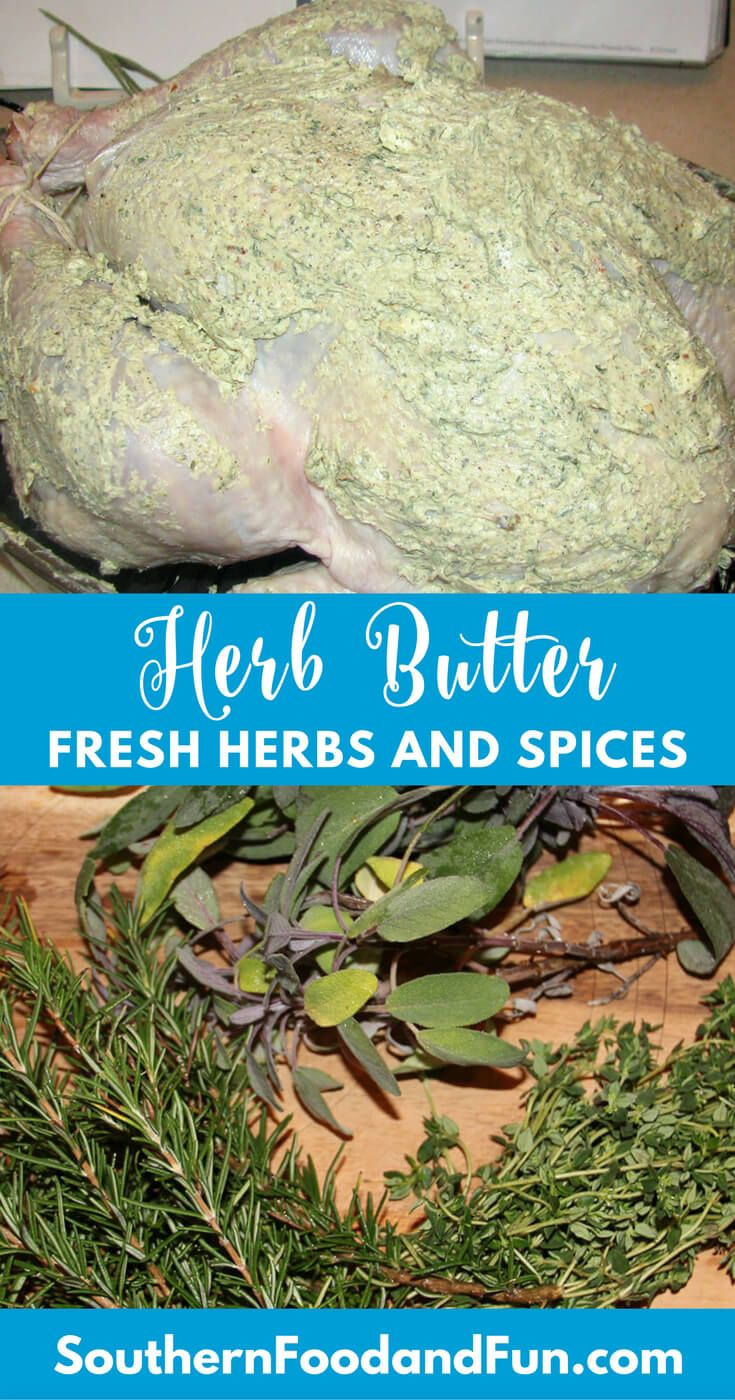 Photo of Herb Butter is versatile and a great way to add flavor to roast turkey, chicken,…
