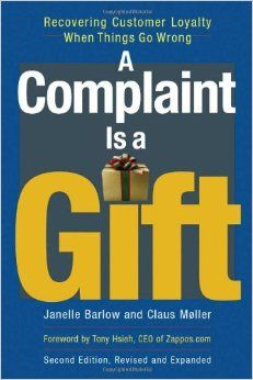 A Complaint Is A Gift Google Search When Things Go Wrong Customer Loyalty Customer Complaints