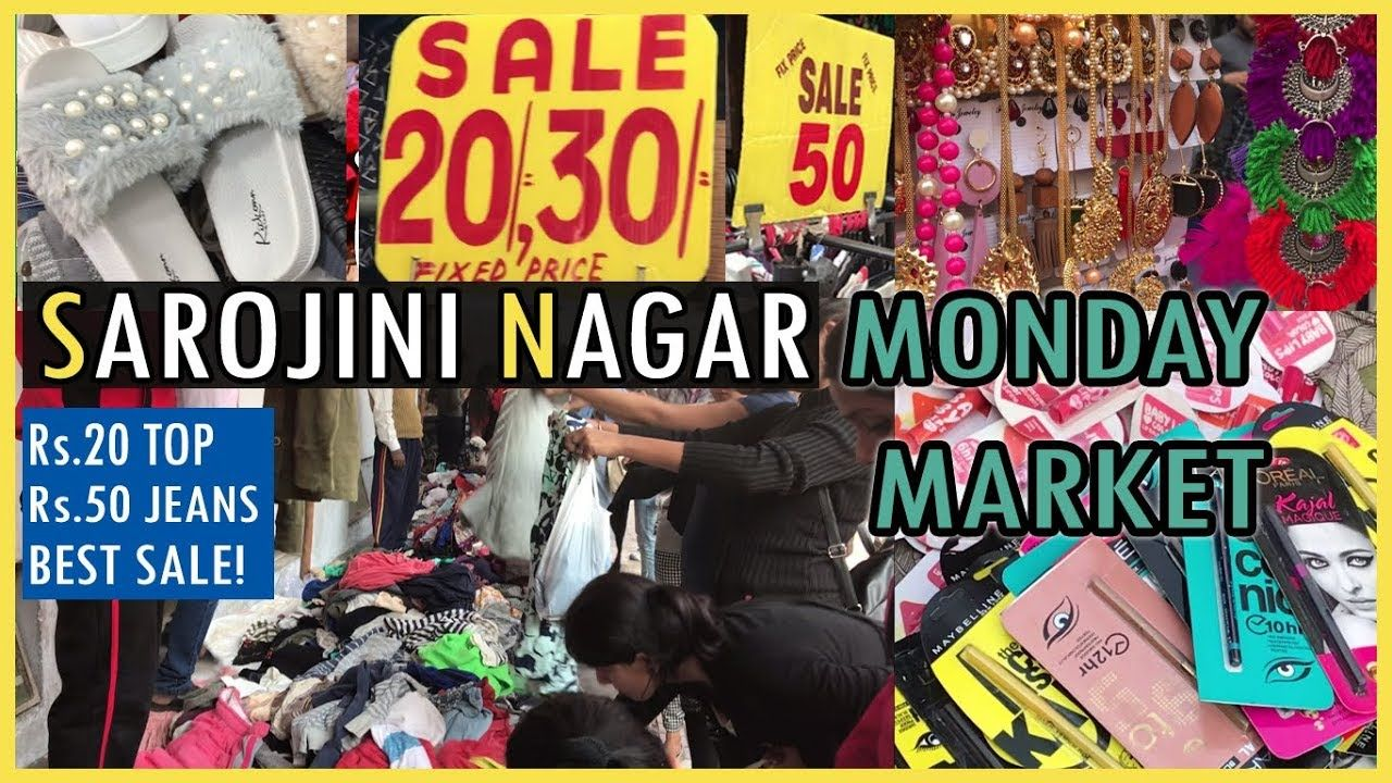 Sarojini Nagar 10 30 Monday Market Best Shopping