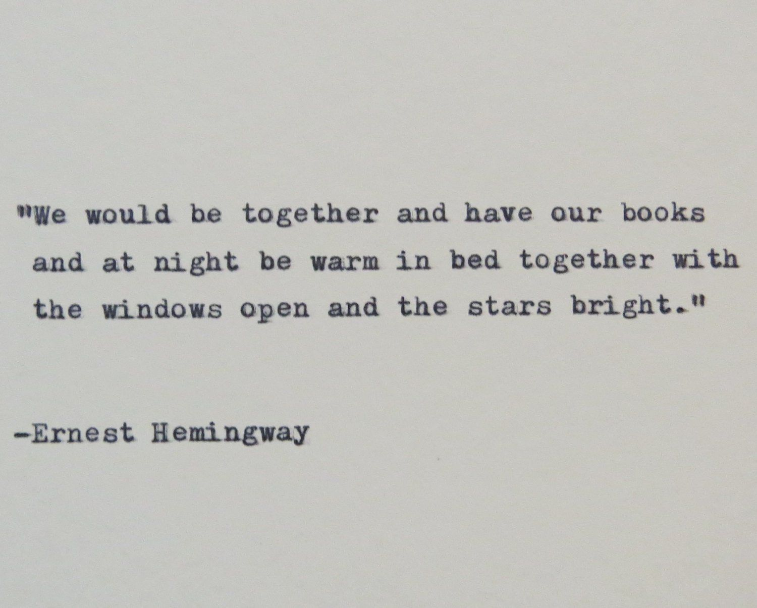 Ernest Hemingway Quote Typed On Typewriter Love 3 Pinterest