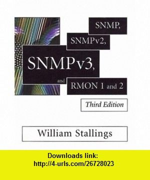 SNMP, SNMPv2, SNMPv3, and RMON 1 and 2 (3rd Edition