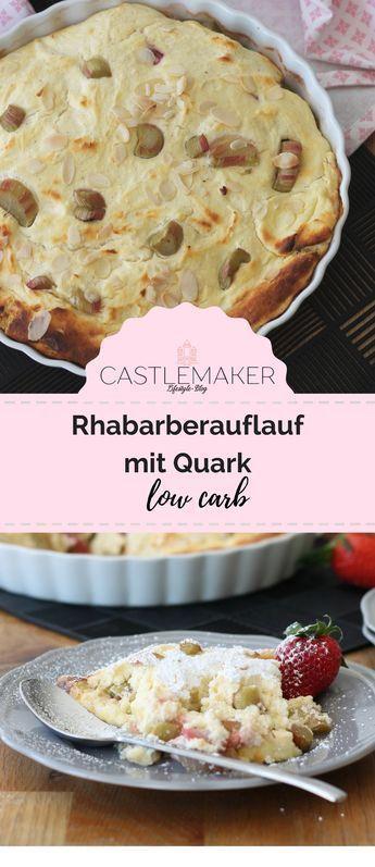 Rezept Rhabarberauflauf Mit Quark Low Carb Low Carb Sussspeisen