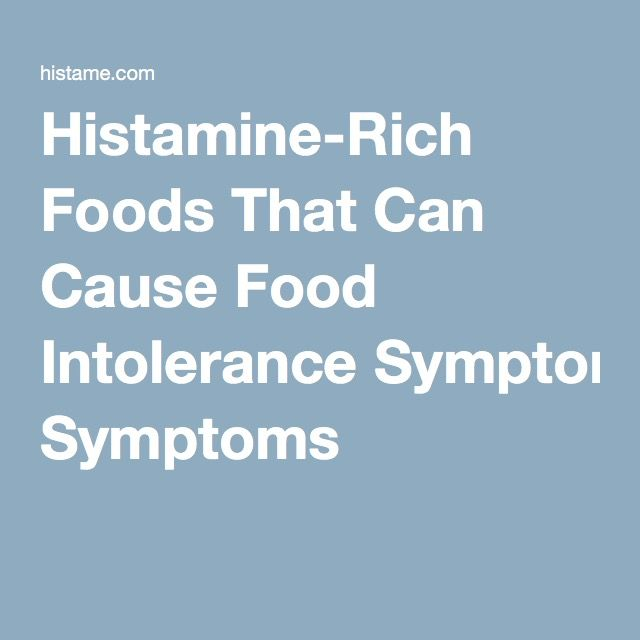 Histamine-Rich Foods That Can Cause Food Intolerance Symptoms