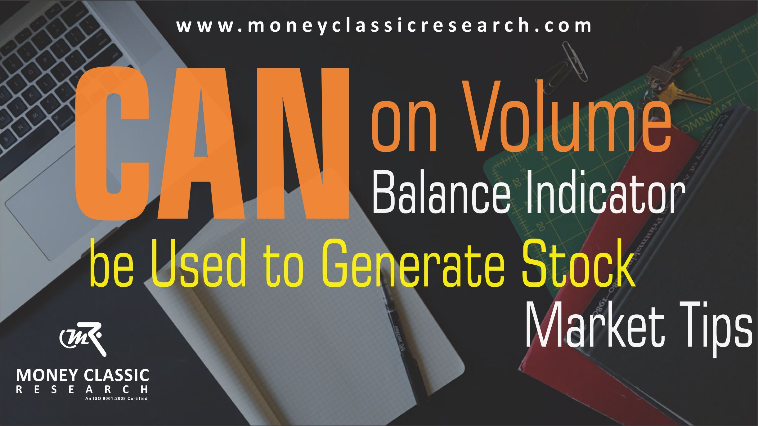Joe Granville Developed On Balance Volume Indicator In The 1960s