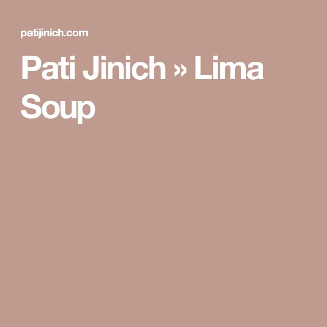 Pati Jinich » Lima Soup