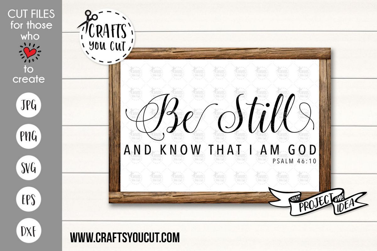 Download Be Still And Know That I Am God Ver. 2- A Christian SVG ...